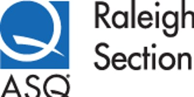 9/17/2019 ASQ Raleigh Dinner Meeting - Program To be Announced