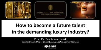 Conference: How to become a future talent in the demanding luxury industry?