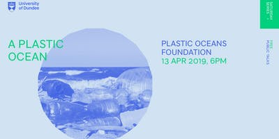 Saturday Series 2019: A Plastic Ocean