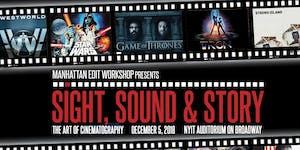 Sight, Sound & Story: The Art of Cinematography 2018