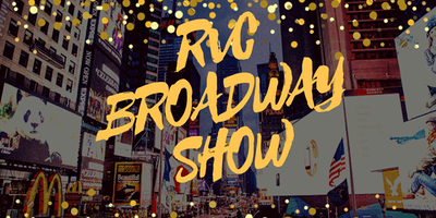 RVC Broadway Dinner Show with Silent Auction