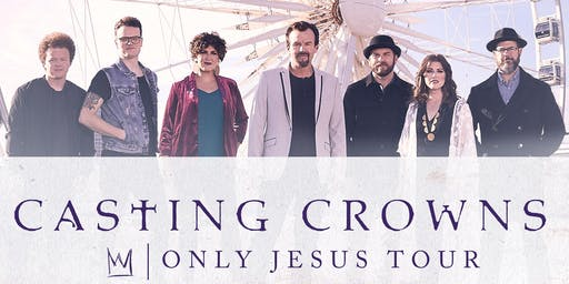 Casting Crowns: Only Jesus Tour in Portland, Oregon