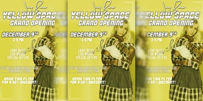 """JIMMY BURNER """"YELLOW SPACE"""" GRAND OPENING!!"""