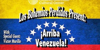 ¡Arriba Venezuela!