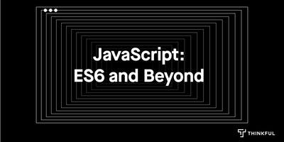 JavaScript%3A+To+ES6+and+Beyond