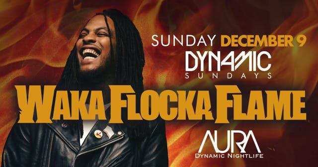 Aura Sunday with Waka Flocka Flame |12.09.18|