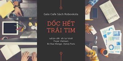Gala Cafe Sách Robooksta : Dốc hết trái tim