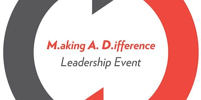 2019 M.aking A. D.ifference Leadership Event