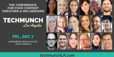 TECHmunch LA - Food Content Creator & Influencer Conference