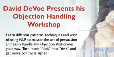 David DeVoe Presents: Objection Handling Workshop