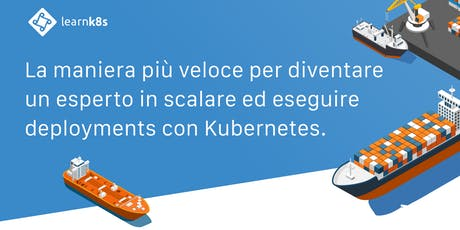 Advanced Kubernetes course — Milan biglietti