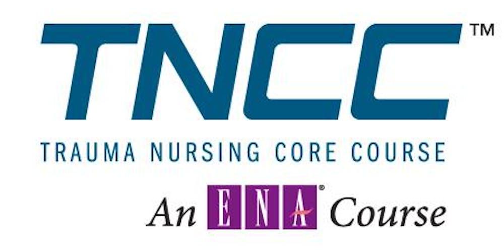 Trauma Nursing Core Course Tncc Provider Tickets Tue Apr 9 2019
