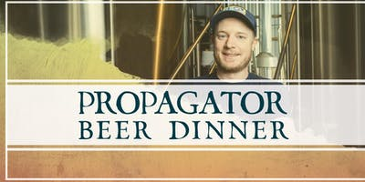 Propagator Beer Dinner with Brewhouse Manager Evan Partridge