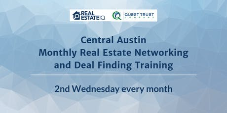 Austin - Central Austin Monthly Real Estate Networking and Deal Finding Training tickets