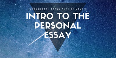 8-Week Introduction to the Personal Essay