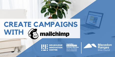 Create Marketing Campaigns with MailChimp - Macedon Ranges tickets