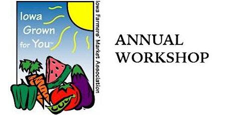 Iowa Farmers Market Association  Annual Workshop 2020 tickets