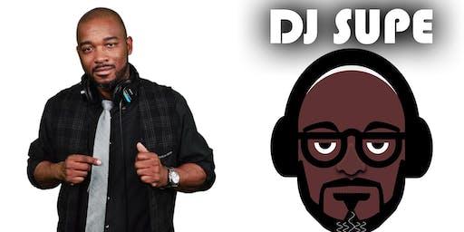 DJ Supe Live (INVITE ONLY)
