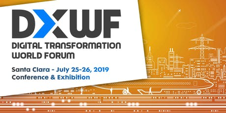 Digital Transformation World Forum • SANTA CLARA tickets