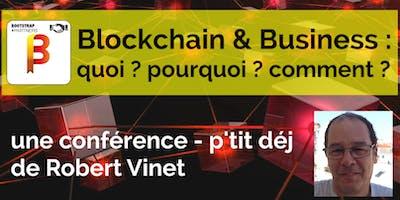Blockchain & Business : 90, du café et des crois