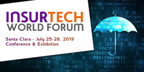InsurTech World Forum • SANTA CLARA tickets