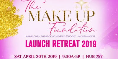 The MAKE UP Foundation Launch Retreat 2019