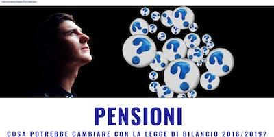 Pensioni, cosa potrebbe cambiare con la legge di bilancio 2018/2019_Campi
