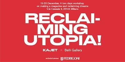 Workshop KAJET x Belli Gallery - Reclaiming Utopia