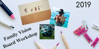Family Vision Board Workshop