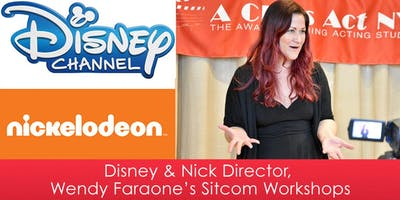 Disney & Nick Director, Wendy Faraone's Sitcom Workshops (WALK THE PRANK, LIV AND MADDIE, RAVEN'S HOME)