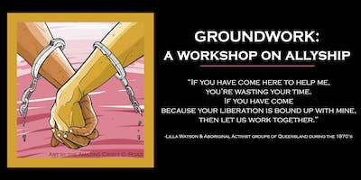 Groundwork: A workshop for allies