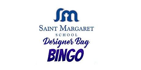 St. Margaret School Designer Handbag Bingo tickets