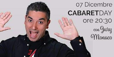 CABARETday con Jury Monaco