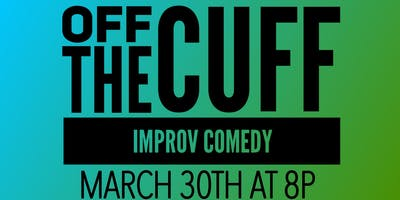 Off The Cuff Improv Comedy