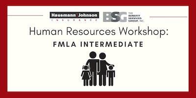 Human Resources Workshop: FMLA Intermediate