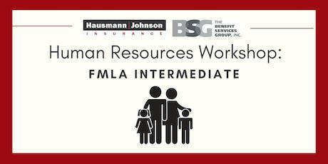 Human Resources Workshop: FMLA Intermediate tickets