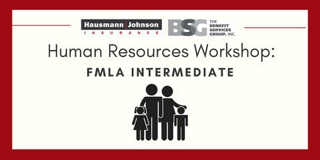 Human Resources Workshop: FMLA Intermediate tickets