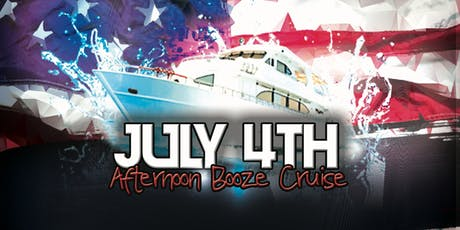 July 4th Afternoon Booze Cruise tickets