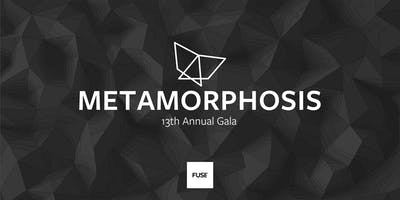 Metamorphosis: 13th Annual Fuse Gala