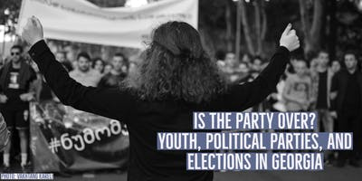 Is the Party Over? Youth, Political Parties, and Elections in Georgia