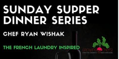 2019 Sunday Supper - Chef Ryan Wishak