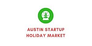 Austin Startup Holiday Market 2018