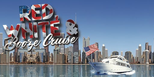 Yacht Party Chicago's Red, White & Booze Cruise on July 5th