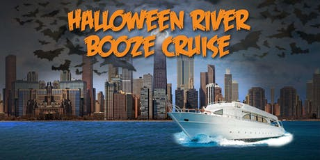 Yacht Party Chicago's Halloween River Booze Cruise on October 31st tickets