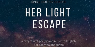 Spire Duo presents: Her Light Escape