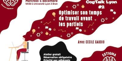 CogTalk Lyon #2 - Gérer ses partiels