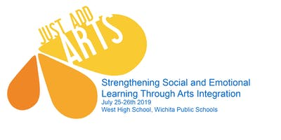 Just Add Arts: Social and Emotional Learning Through Arts Integration