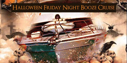 Halloween Friday Night Booze Cruise on October 25th