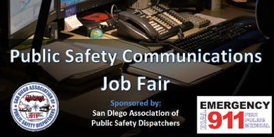 Public Safety Communications Job Fair - January 22, 2019 - FREE
