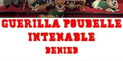 Guerilla Poubelle + Intenable + Denied